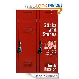 Sticks and Stones Emily Bazelon
